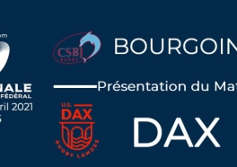 NATIONAL - 2020/2021 J22 : Bourgoin - Dax : Présentation du match