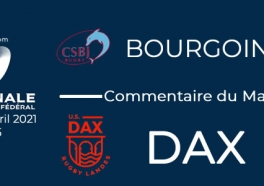 NATIONAL - 2020/2021 J22 : Bourgoin - Dax : Commentaire du match