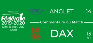 FED1 - 2019/2020 - J2 : ANGLET - DAX : Commentaire du match