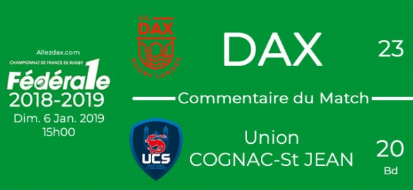 FED1 - 2018/2019 - J13 : DAX - COGNAC : Commentaire du match