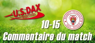 Dax - Biarritz : Commentaire du match
