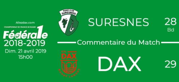 FED1 - 2018/2019 - J22 : SURESNES - DAX : Commentaire du match