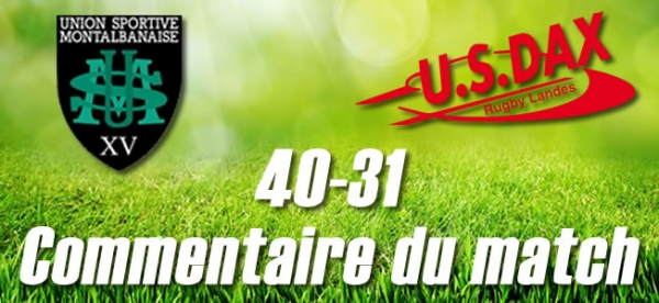 2016-2017 J28 : MONTAUBAN - DAX : Commentaire du match