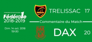 FED1 - 2018/2019 - J6 - TRELISSAC - DAX : Commentaire du match
