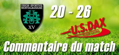 Montauban - Dax : Commentaire du match