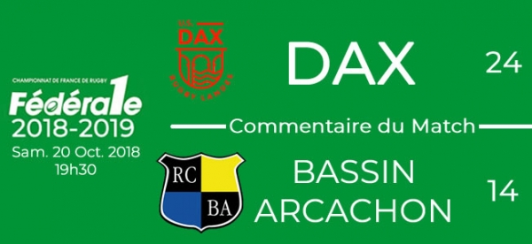 FED1 - 2018/2019 - J7 - DAX - BASSIN ARCACHON : Commentaire du match