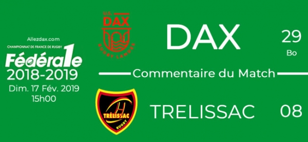 FED1 - 2018/2019 - J17 : DAX - TRELISSAC : Commentaire du match