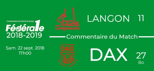 FED1 - 2018/2019 - J4 - LANGON - DAX : Commentaire du match